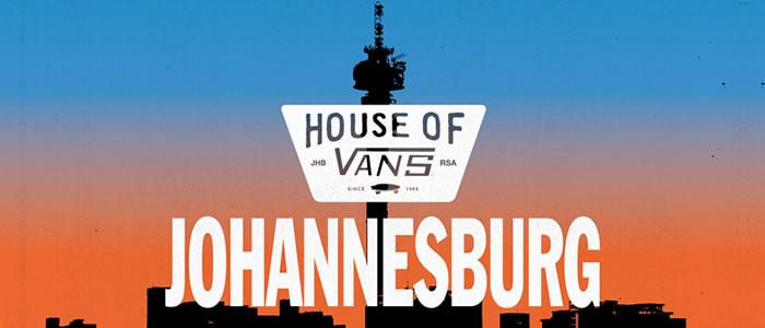 House of Vans Johannesburg 2019